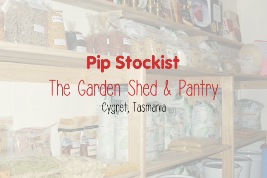 Stockist Profile – The Garden Shed & Pantry, Tasmania